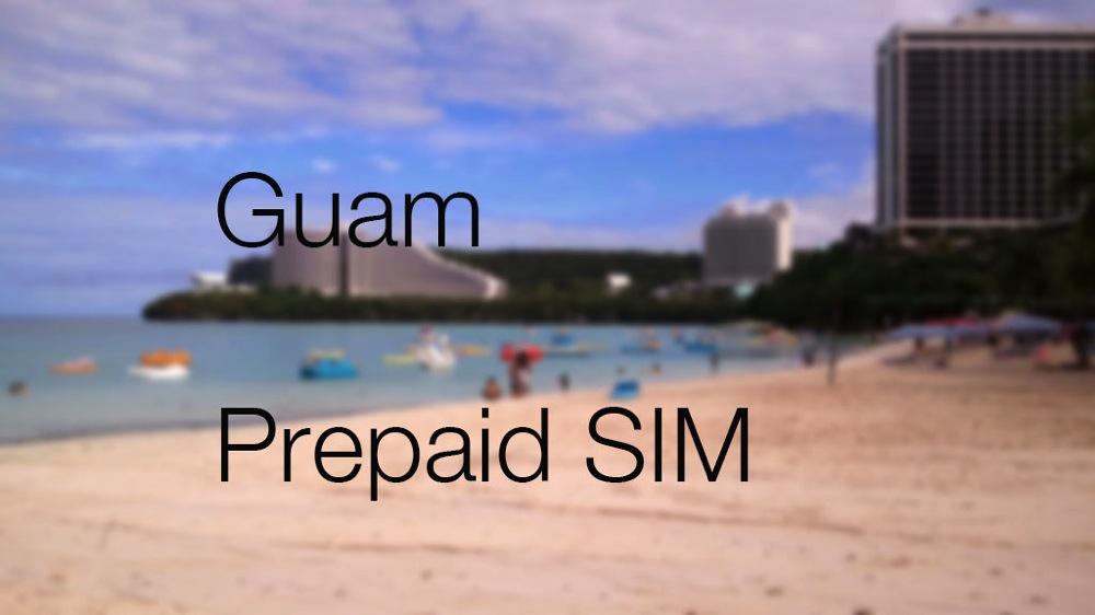グアム SIM プリペイド Guam prepaid sim