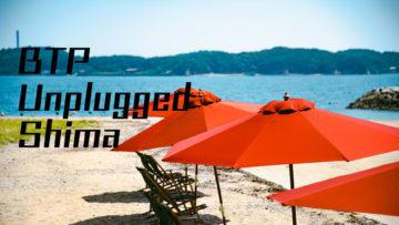 離島とヘリとボートハウスで最高の夏を先取り #BTPアンプラグド志摩 Day 1