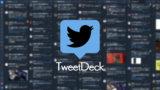 便利すぎるTweetDeckの使い方。Twitterやってるなら使わないと損するレベル