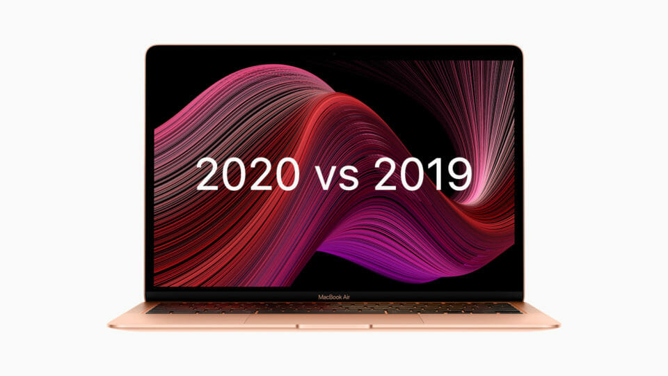 新型MacBook Airのスペックを2019年モデルと比較してみた